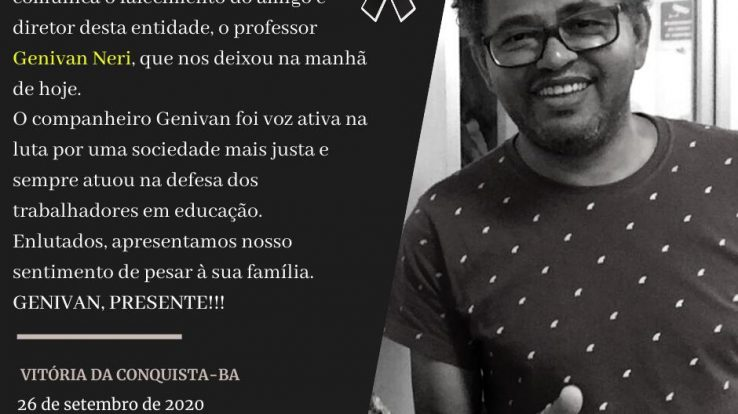 GENIVAN NERI PRESENTE! APLB lamenta morte do professor e diretor da Delegacia Planalto da Conquista