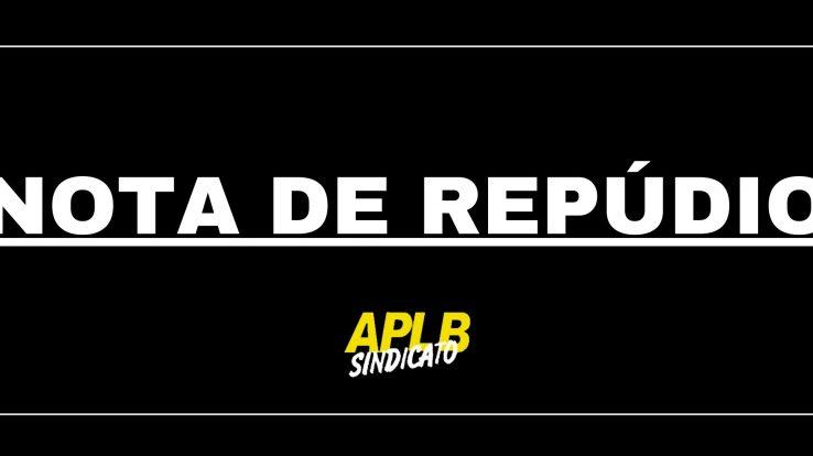 NOTA DE REPÚDIO AO SECRETÁRIO BRUNO BARRAL