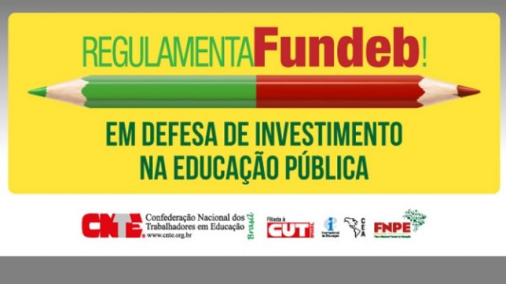PRESSÃO –  Regulamenta Fundeb: acesse as peças de divulgação da campanha