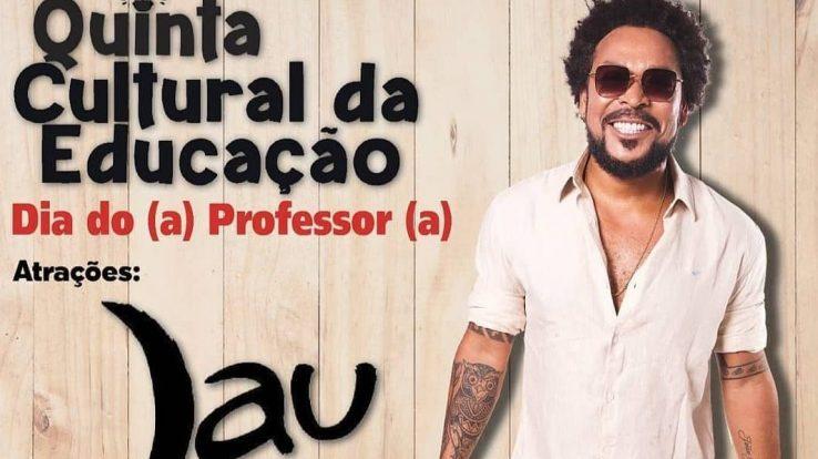 """""""QUINTA CULTURAL DA EDUCAÇÃO – DIA DO PROFESSOR"""", COM A PRESENÇA DO CANTOR JAUPERI (JAU). HOJE, ÀS 19H. PARTICIPE!"""