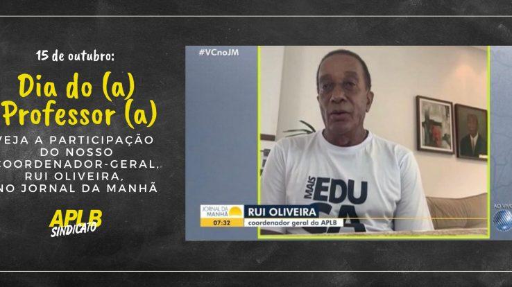 """Dia do(a) professor(a): """"A nossa posição é em defesa da vida: Vidas não se recuperam, ano letivo a gente pode recuperar"""" defende Rui Oliveira, em entrevista ao Jornal da Manhã"""
