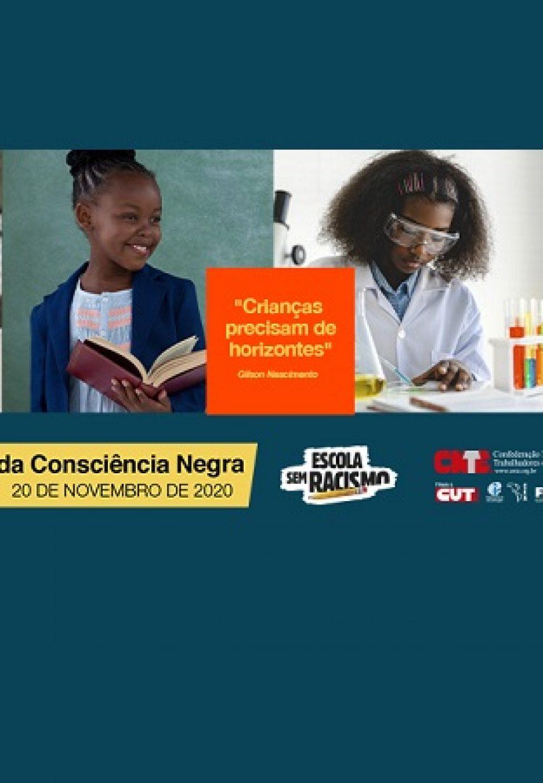 'Crianças precisam de horizontes' é o tema da campanha da CNTE pelo Dia da Consciência Negra