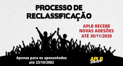 PROCESSO DE RECLASSIFICAÇÃO – ATENÇÃO AO PRAZO – NOVAS ADESÕES SÓ ATÉ 30/11/2020