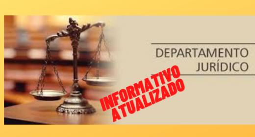 DEPARTAMENTO JURÍDICO – CONFIRA O INFORMATIVO ATUALIZADO