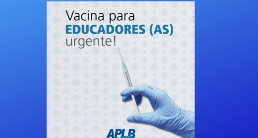 VITÓRIA DA EDUCAÇÃO – Governo inclui trabalhadores da educação no grupo prioritário de vacinação