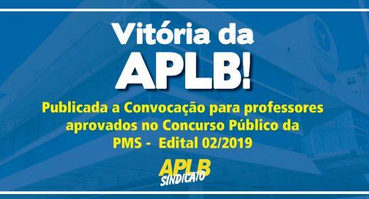 Vitória da APLB! Publicada a Convocação para professores aprovados no Concurso Público da PMS –  Edital 02/2019