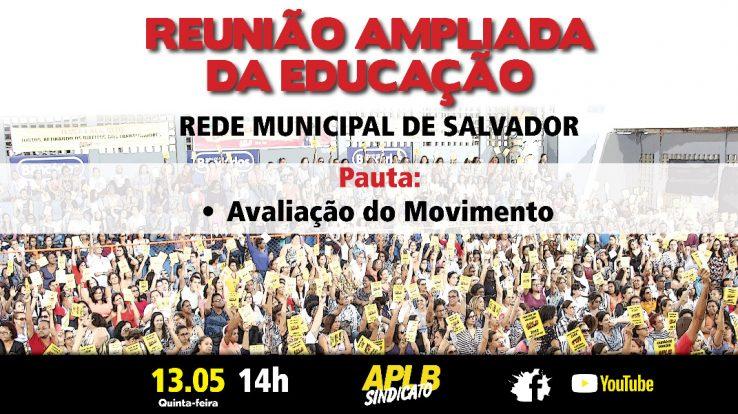 APLB REALIZA REUNIÃO AMPLIADA DA EDUCAÇÃO COM REDE MUNICIPAL DE SALVADOR