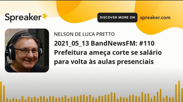 Aulas Presenciais: Professor Nelson de Luca Pretto critica ameaças de corte de salário pela Prefeitura de Salvador