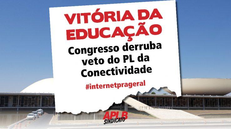 VITÓRIA – Congresso derruba veto de Bolsonaro ao projeto de lei que leva conectividade para escolas públicas – PL 3477