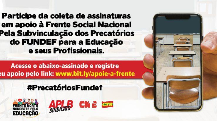 APLB coleta assinaturas em apoio à Frente Social Nacional Pela Subvinculação dos Precatórios do FUNDEF