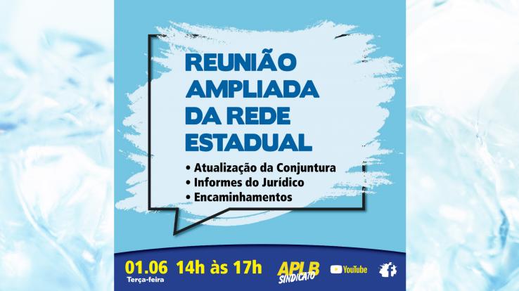 APLB CONVOCA PARA REUNIÃO AMPLIADA DA EDUCAÇÃO – REDE ESTADUAL