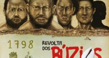 Revolta dos Búzios – A revolução que abalou a Bahia colonial! Por Valdir Estrela