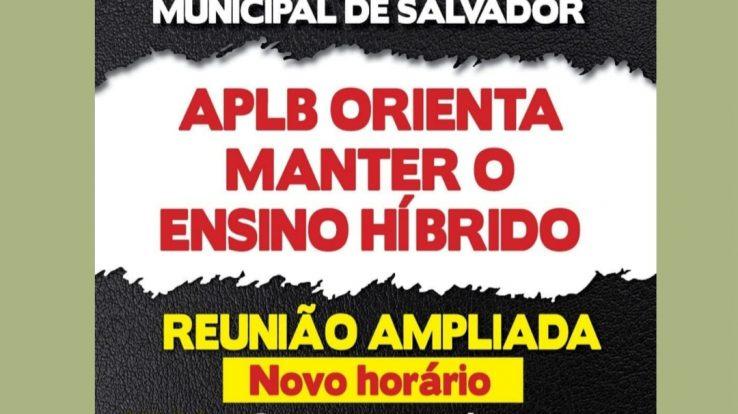 REDE MUNICIPAL: A APLB ORIENTA MANTER O ENSINO HÍBRIDO – REUNIÃO AMPLIADA ÀS 9H, NESTA SEGUNDA (27/09)