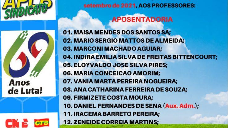 Nesta quinta (16/09), mais 13 aposentadorias foram concedidas na rede estadual de ensino. Confira!